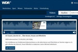 WDR-300x201 in Ich trauere, also bin ich…über Kerzen, Kreuze und öffentliche Anteilnahme.
